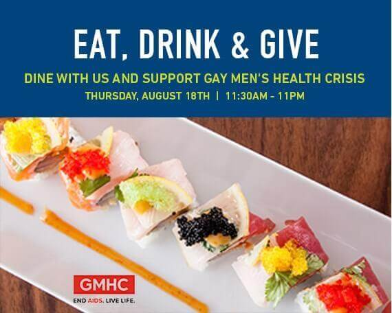 Eat, Drink & Give - Dine with us and support gay men's health crisis Thursday, August 18th | 11:30am - 11pm